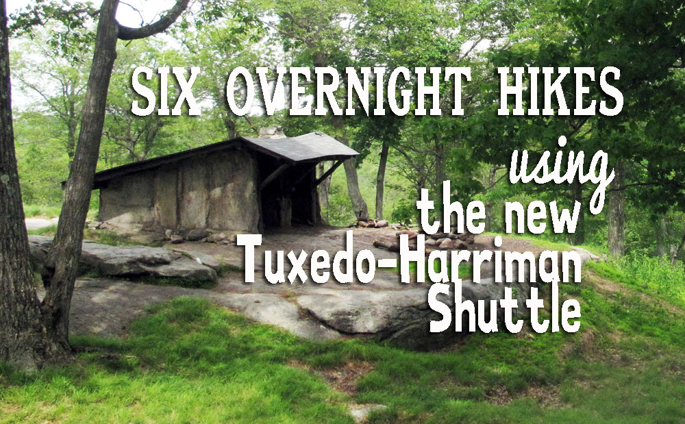Six Overnight Trips In Harriman, Using the New Shuttle